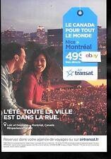 AIR TRANSAT CANADA NICE FRANCE TO MONTREAL LE CANADA POUR TOUT LE MONDE AD