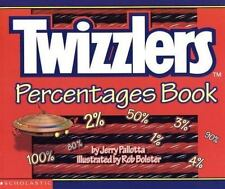 Twizzlers Percentages Book [Dec 01, 2001] Pallotta, Jerry and Bolster, Rob