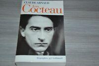 Jean Cocteau / Claude Arnaud / Biographie NRF Gallimard / Ref E20
