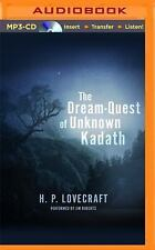 The Dream-Quest of Unknown Kadath by H. P. Lovecraft (2014, MP3 CD, Unabridged)