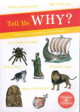 Tell Me Why? Answers To Hundreds Of Questions! Children, Information, Knowledge