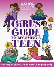 American Medical Association Girl's Guide to Becoming a Teen-ExLibrary