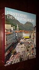 HISTOIRE DE GRENOBLE - Vital Chomel 1976 - Ex. Num. - Isère