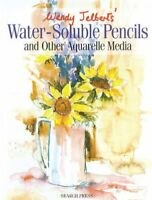 Wendy Jelbert's Water-Soluble Pencils (re-issue):... by Jelbert, Wendy Paperback