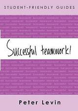 Student-Friendly Guide: Successful Teamwork-ExLibrary