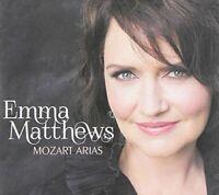 Emma Matthews - Mozart Wolfgang Amadeus  Mozart Arias [CD]