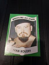 1982 Wrestling All Stars Series A Set Break #24 Ivan Koloff nice!
