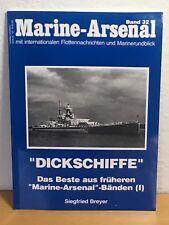das Beste aus  *Marine-Arsenal* Band 32 / PODZUN PALLAS VERLAG 1995 Dickschiffe
