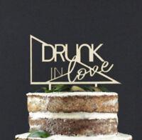 Drunk in Love - Wooden Wedding Cake Topper Decoration Keepsake