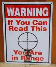#61430 Warning If You Can Read This, You Are In Range Tin Sign