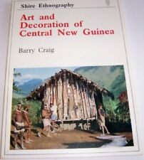 Art and Decoration of Central New Guinea (Shire ethnography), Craig, Barry, Very