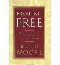 Breaking Free: Making Liberty in Christ a Reality in Life-ExLibrary