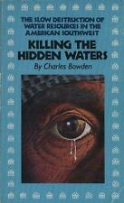 Killing the Hidden Waters, Charles Bowden, Acceptable Book