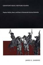 Contentious Republicans, Sanders, James E., Used; Very Good Book