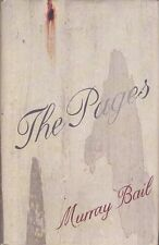 THE PAGES by MURRAY BAIL - Text Publishing HB DJ 2008