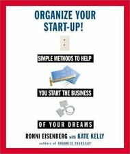 Organize Your Start-Up : Simple Methods to Help you Start the Business-ExLibrary