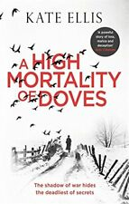A High Mortality of Doves by Ellis, Kate Book The Fast Free Shipping