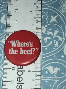 Vintage Where's the Beef Button Pin back Wendy's 1984