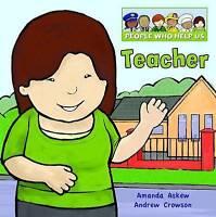 Teacher (People Who Help Us) by Askew, Amanda