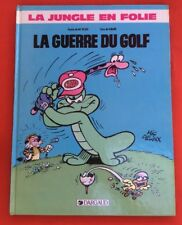JUNGLE EN FOLIE 20 GUERRE GOLF DARGAUD EO 1988 BON ÉTAT BD BANDE DESSINÉE
