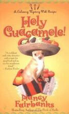 Holy Guacamole! Culinary Food Writer by Nancy Fairbanks-Paperback-XX 2177