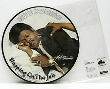 Fats Domino        Sleeping on the job          Picture disk           NM # S