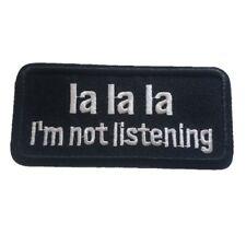 La La La Im not Listening Biker Jacket Iron On Patch words text slogan patch