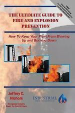 Ultimate Guides to Keep Your Plant from Blowing up and Burning Down: The...
