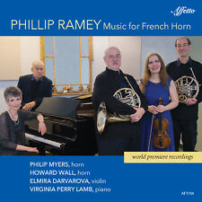 Phillip Ramey: Music for French Horn, New Music