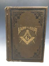 Light From The East Travels/Researches In Bible Lands 1893 More Light in Masonry