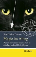 Magie im Alltag - Karl-Heinz Göttert - 9783150203613