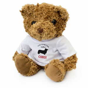 NEW - LIFE IS BETTER WITH A CORGI - Teddy Bear Cute Cuddly - Dog Gift Present