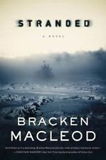 Stranded, Excellent Condition Book, MacLeod, Bracken, ISBN 9780765382436