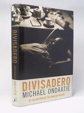 MICHAEL ONDAATJE Divisadero SIGNED FIRST EDITION HB DW 2007 Bloomsbury