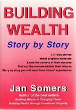 (Good)-Building Wealth Story By Story. (Paperback)--0958567204