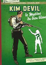 RARE BD + INÉDITS GÉRALD FORTON J-M CHARLIER KIM DEVIL LE MYSTÈRE DU DIEU BLANC