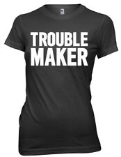 Trouble Maker Women Ladies Funny T-shirt