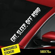 EAT SLEEP OFF ROAD Windshield JDM Sticker