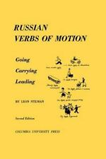 Russian Verbs of Motion: Going, Carrying, Leading by Stilman, Leon