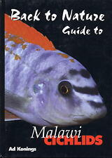 Back to Nature, Guide to Malawi Cichlids, by Ad Konings