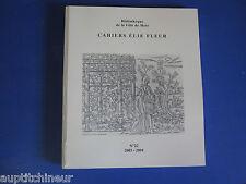 Bibliothèque ville de Metz cahiers Elie Fleur sommaire en photo n°22 2003-2004