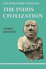 The Indus Civilization (Paperback or Softback)