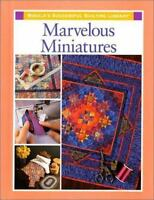 Marvelous Miniatures [Rodale's Successful Quilting Library] [  ] Used -