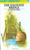 The Haunted Bridge (Nancy Drew, Book 15) by Carolyn Keene