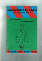 Science Fiction Zukunftsroman - Raumschiff Promet - Arn Borul -Andromeda-Verlag