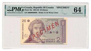CROATIA banknote 25 Dinara 1991 Specimen PMG MS 64 Choice Uncirculated