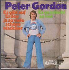 """7"""" Peter Gordon Es gibt auf Erden ja so viel schöne Mädchen 70´s Intercord"""