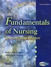 Fundamentals of Nursing : Caring and Clinical Judgment by Helen Harkreader...