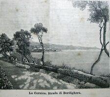 stampa antica LIGURIA LA CORNICE STRADA DI BORDIGHERA 1889