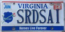 GENUINE Virginia Heroes Live Forever Police License Licence Number Plate SRDSAI